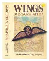 Wings over North Africa : a wartime odyssey, 1940-1943