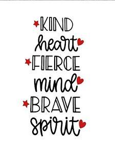 Kind Heart, Fierce Mind, Brave Spirit .... Vinyl Wine Bottle Sticker