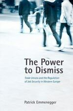 The Power to Dismiss: Trade Unions and the Regulation of Job Security in Wester