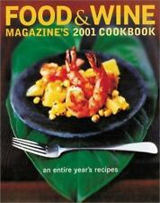 Food and Wine Magazine's 2001 Cookbook (2001, Hardcover)  (3960)