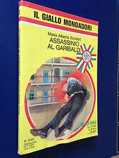 Maria A.SCUDERI - ASSASSINIO AL GARIBALDI , Giallo Mondadori n.1849 (1984)