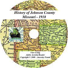 1918 History & Genealogy of Johnson County Missouri MO