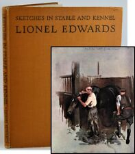 Sketches in Stable and Kennel Edwards Lionel Horse Hound 1944 Color & B/W Illust