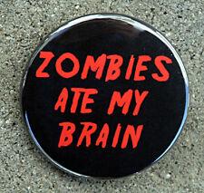 "Humor Button Pinback Badge 1.5/"" ZOMBIES ATE MY HOMEWORK"