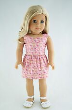 Summer Dress Pink / Flowers American Made Doll Clothes For 18 Inch Girl Dolls