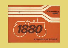 Fiat 1880 Schlepper  Betriebsanleitung Traktor Original 1980