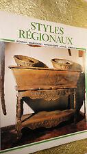 Les Styles Régionaux. Lyonnais - Bourgogne - Franche-Comté - Alsace - Lorraine