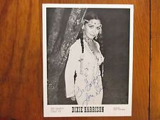 "DIXIE HARRISON (""Yes Mam(He Found Me in a Honky Tonk"")Signed  8 x 10 B & W Photo"