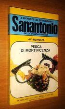 COMMISSARIO SANANTONIO # 41^ INCHIESTA - PESCA DI MORTIFICENZA - BERù - 1973