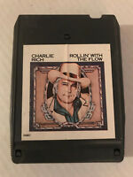 CHARLIE RICH ROLLIN' WITH THE FLOW 8 TRACK TAPE