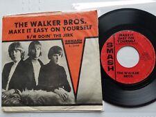 THE WALKER BROS - Make It Easy On Yourself / Doin' The Jerk 1965 SMASH Pop Rock
