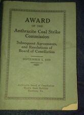 New listing Award Report Pennsylvania Anthracite Coal Strikes 1903 To 1930