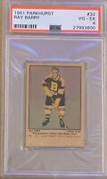 1951 1952 PARKHURST Ray Barry PSA 4 Very Good Excellent VG EX #32 Boston Bruins