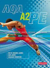 AQA A2 PE Student Book by Nesta Wiggins-James, Rob James, Graham Thompson...