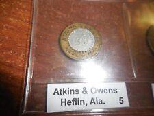 RARE BI-METAL ATKINS & OWENS 5 CENT TOKEN--HEFLIN,ALA.