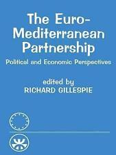 The Euro-Mediterranean Partnership: Political and Economic-ExLibrary