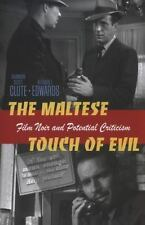 The Maltese Touch of Evil: Film Noir - Brand New - Clute & Edwards