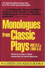 Monologues from Classic Plays: 468 B.C. to 1960 A.D. (Monologue Audition Series