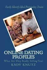 Online Dating Profiles : What Are They Really Telling You? by Kady Knutz...