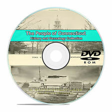 Connecticut CT, Civil War, Family Tree History Genealogy 75 Books DVD CD V96