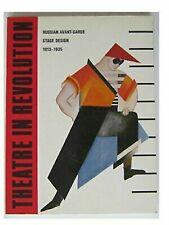 Theatre in Revolution: Russian Avant-Garde Stage Design, 1913-