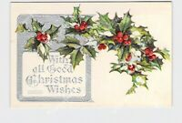 PPC POSTCARD GOOD CHRISTMAS WISHES HOLLY SILVER EMBOSSED