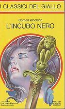 (Cornell Woolrich) L'incubo nero 1982 i classici del giallo n.336