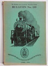 Railway & Locomotive Historical Society Bulletin No. 110,  1964
