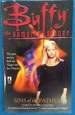 Buffy The Vampire Slayer Sins of The Father by C. Golden (1999) Pocket Books pb