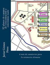 52 Planos de Campos de Concentración y Exterminio Nazis : 6 Más de Sanatorios...