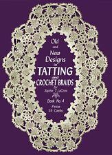 Sophie LaCroix #4 c.1915 Fantastic Vintage Tatting Shuttle Lace Pattern Book