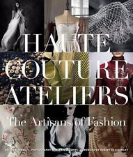 The Haute Couture Atelier (2014, Hardcover)