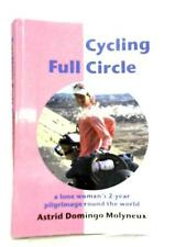 Cycling Full Circle, A Lone Woman's 2-yea  Book (Astrid D. Molyneux) (ID:21651)