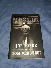 The Yankee Years by Tom Verducci and Joe Torre (2009, Hardcover)
