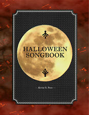 HALLOWEEN SONGBOOK SHEET MUSIC. Vocal & piano. Kevin G. Pace. Halloween Carols