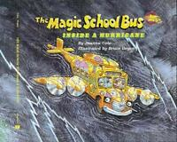 The Magic School Bus Inside A Hurricane by Cole, Joanna