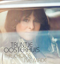 Trijntje Oosterhuis-The Choice Ive Made Promo cd single
