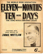 SHEET MUSIC - ELEVEN MORE MONTHS AND TEN MORE DAYS - JIMMIE WHITELAW (1930)