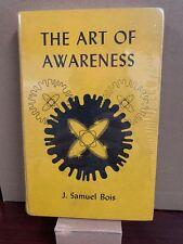 The Art of Awareness by J. Samuel Bois