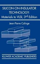 Silicon-on-Insulator Technology : Materials to Vlsi by Jean-Pierre Colinge...