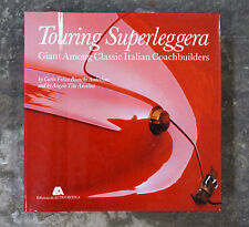 TOURING SUPERLEGGERA, GIANT AMONG CLASSIC ITALIAN COACHBUILERS, NEW 351 PAGES