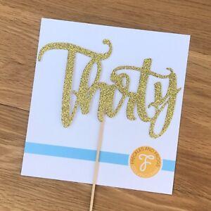 Thirty Cake Topper GOLD Glitter Card 30th Birthday Anniversary 30 Thirtieth