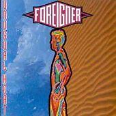 Foreigner - Unusual Heat - 24HR POST