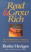 Read and Grow Rich : How the Hidden Powers of Reading Can Make You Richer in All