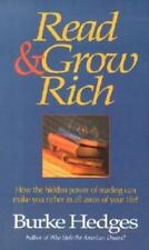 Read & Grow Rich: How the Hidden Power of Reading Can Make You Richer in All Are