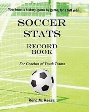 Soccer Stats Record Book for Coaches of Youth Teams : Your Team's History,...