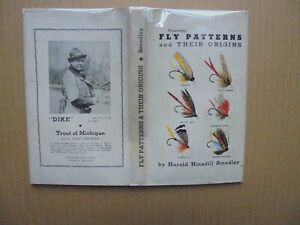 FLY PATTERNS AND THEIR ORIGINS by HAROLD H. SMEDLEY 1946 1ST ED. 3RD PRINTING