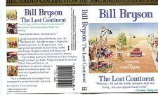 BBC RADIO COLLCTION: THE LOST CONTINENT , BILL BRYSON , AUDIO TAPES