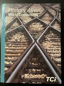 History Alive TCi World Connections Student Textbook Hardcover