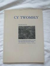 "Cy TWOMBLY ""The Printed Graphic Work:1953-1984"" ""Das Graphische Werk:1953-1984"""